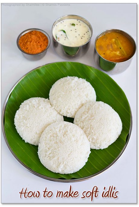 Idli Recipe - How to make soft idlis (Homemade Idli Dosa ...