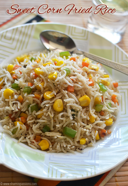 Sweet Corn Fried Rice Recipe - Easy Indian Style Fried ...