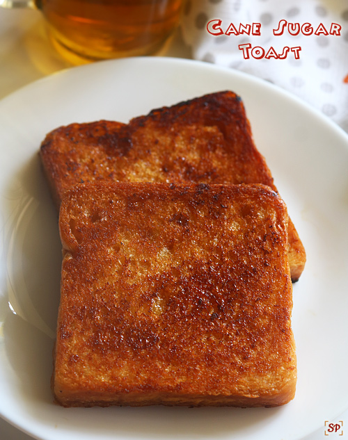 cane sugar toast recipe